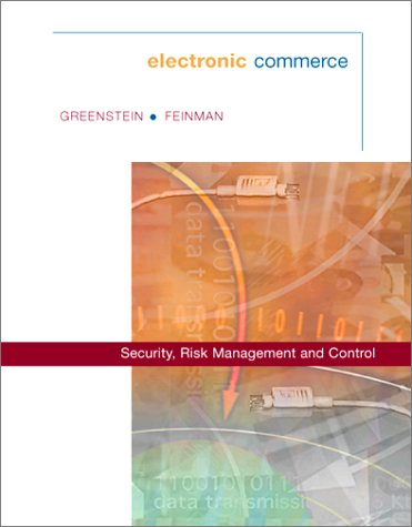Electronic Commerce: Security Risk Management And Control