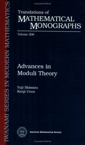 Advances In Moduli Theory (Translations Of Mathematical Monographs)