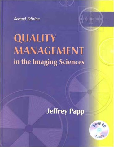 Quality Management In The Imaging Sciences, 2E