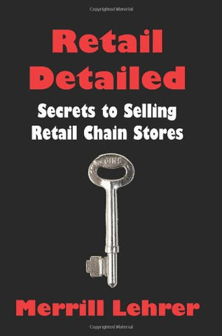 Retail Detailed: Secrets To Selling Retail Chain Stores