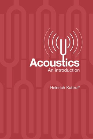 Acoustics: An Introduction