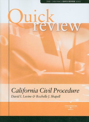 Sum And Substance Quick Review On California Civil Procedure