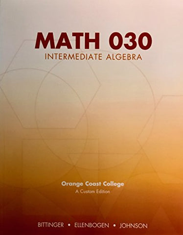 Math 030: Intermediate Algebra Orange Coast College
