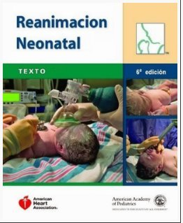 Reanimacion Neonatal/Spanish Nrp Textbook: Texto (Spanish Edition)