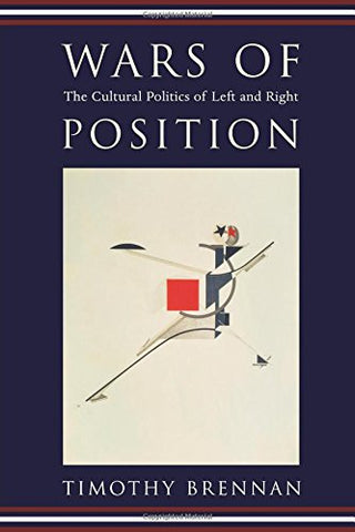Wars Of Position: The Cultural Politics Of Left And Right