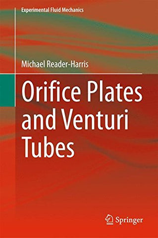 Orifice Plates And Venturi Tubes (Experimental Fluid Mechanics)