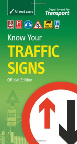 Know Your Traffic Signs.