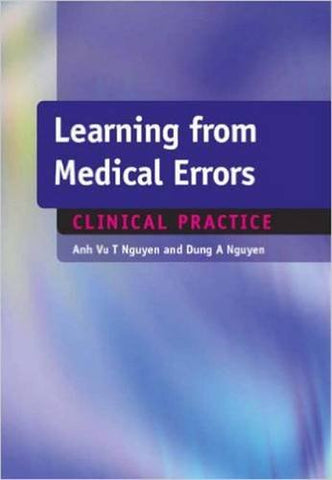 Learning From Medical Errors: Clinical Problems