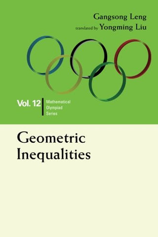 Geometric Inequalities (Mathematical Olympiad) (Volume 12)