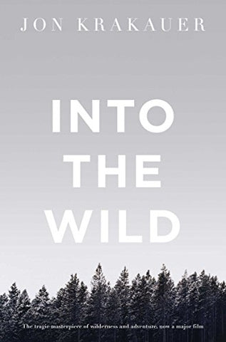 Into The Wild (Picador Classic)