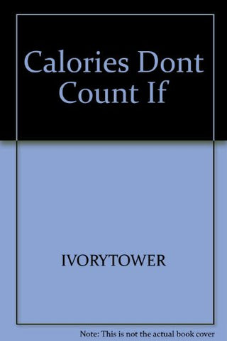 Calories Don'T Count If You Eat Standing Up And Other Diet Tips