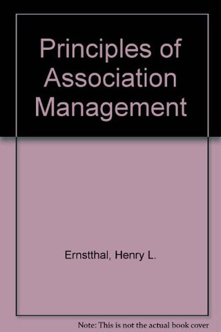Principles Of Association Management (4Th Ed)