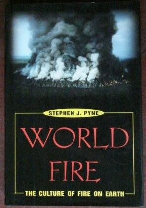 World Fire: The Culture Of Fire On Earth