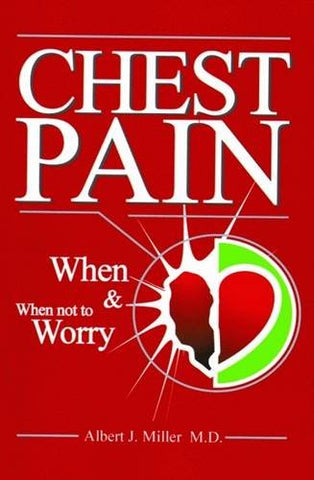 Chest Pain: When And When Not To Worry