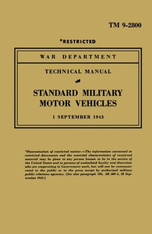 Standard Military Motor Vehicles (Military Technical Manual)
