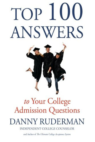 Top 100 Answers To Your College Admission Questions