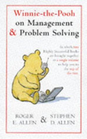 Winnie-The-Pooh On Management And Problem Solving
