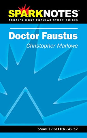 Spark Notes Dr. Faustus