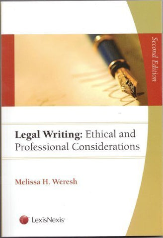 Legal Writing: Ethical And Professional Considerations