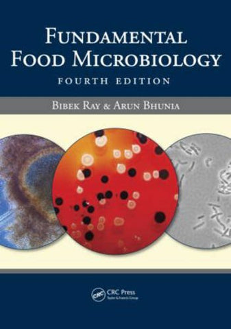 Fundamental Food Microbiology, Fourth Edition