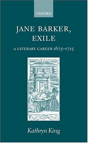Jane Barker, Exile: A Literary Career 1675-1725