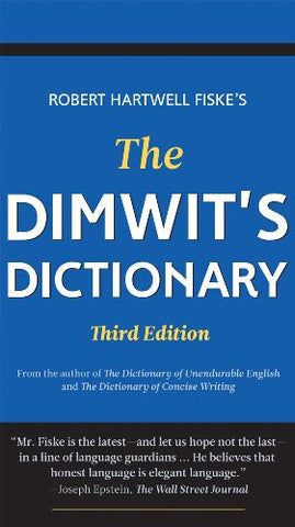 The Dimwit'S Dictionary, 3Rd Edition