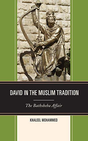 David In The Muslim Tradition: The Bathsheba Affair