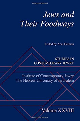 Jews And Their Foodways (Studies In Contemporary Jewry)