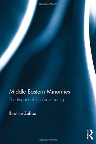 Middle Eastern Minorities: The Impact Of The Arab Spring