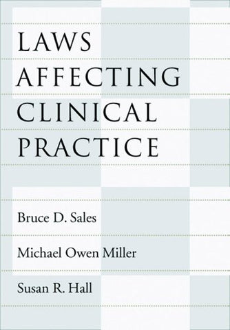 Laws Affecting Clinical Practice (Law And Public Policy)