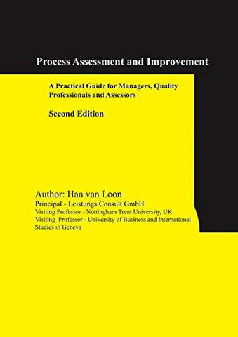 Process Assessment And Improvement: A Practical Guide