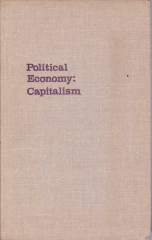 Political Economy: Capitalism (Marxist Leninist Theory Series)