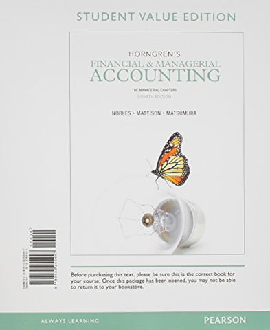 Horngren'S Financial & Managerial Accounting, The Managerial Chapters, Student Value Edition And New Myaccountinglab With Pearosn Etext -- Access Card Package (4Th Edition)