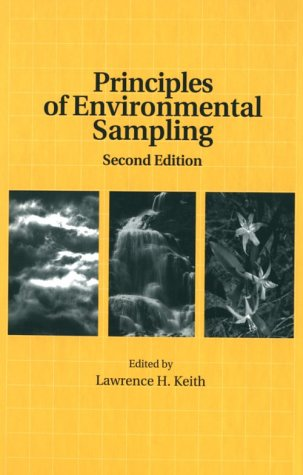 Principles Of Environmental Sampling (Acs Professional Reference Book)