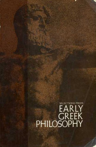 Selections From Early Greek Philosophy