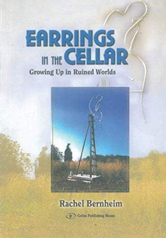 Earrings In The Cellar: Growing Up In Ruined Worlds