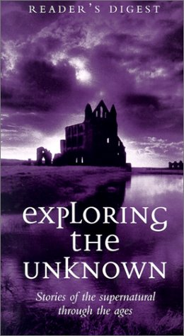 Exploring The Unknown (Reader'S Digest)