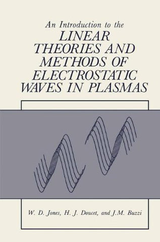 An Introduction To The Linear Theories And Methods Of Electrostatic Waves In Plasmas