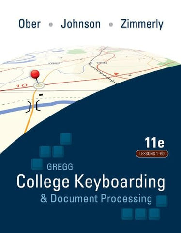 Gregg College Keyboarding & Document Processing, Kit 1, Lessons 1-60: With Word 2007 Manual, 11Th Edition