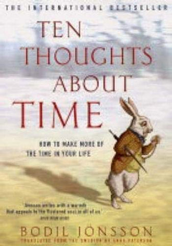 Ten Thoughts About Time