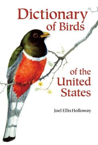 Dictionary Of Birds Of The United States: Scientific And Common Names