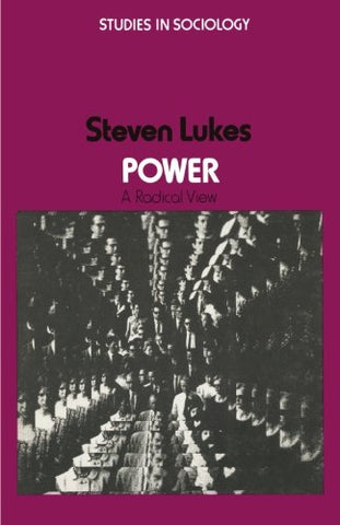 Power: A Radical View (Casebook Series)