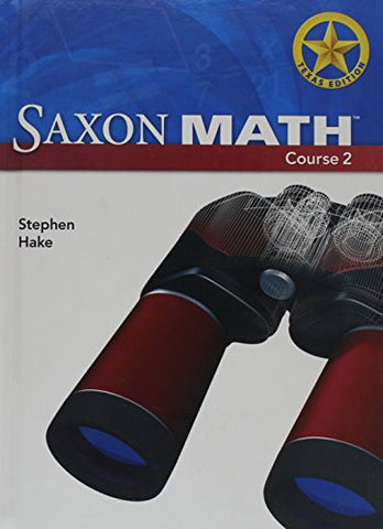 Saxon Math Course 2, Texas Edition