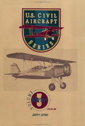 U.S. Civil Aircraft Series, Vol. 3