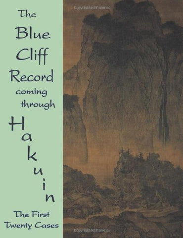 Blue Cliff Record Coming Through Hakuin : The First Twenty Cases