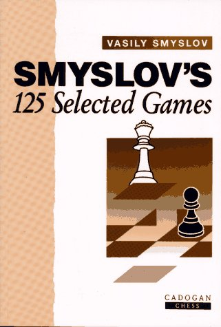 Smyslov'S 125 Selected Games