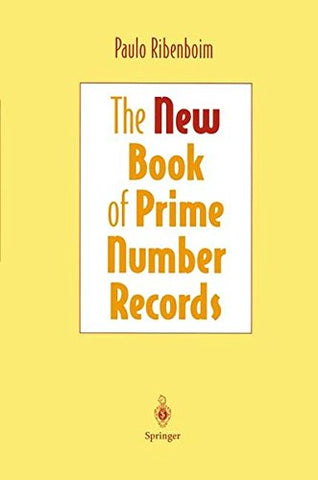 The New Book Of Prime Number Records (Computers And Medicine)