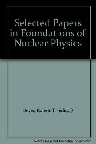 Foundations Of Nuclear Physics