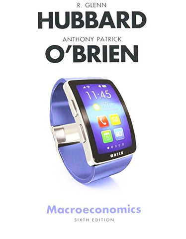 Macroeconomics Plus Myeconlab With Pearson Etext (1-Semester Access)