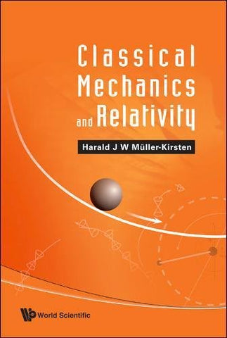 Classical Mechanics And Relativity
